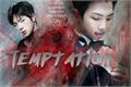 História: Temptation