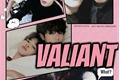 História: Valiant