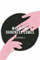 História: When The Darkness Comes (Camren)