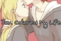 História: You Colored My Life (Sasodei)