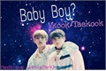 História: Baby Boy? (Vkook)