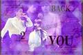 História: Back 2 You - markhyuck
