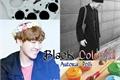 História: Black Colorful - Namseok