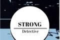 História: Detetive Strong