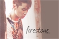 História: Firestone