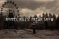 História: Hoffel Hills: Freak Show