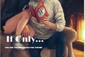História: If Only... (IMGINE RM)