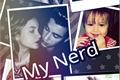 História: My Nerd.