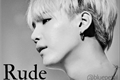 História: Rude - Yoongi