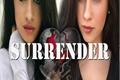 História: Surrender (Camren)