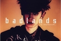 História: Badlands (Imagine Chanyeol)