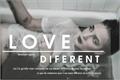 História: Love Diferent