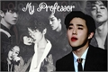 História: My Professor - Imagine Suho - EXO
