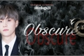 História: •Obscure• –Imagine Min Yoongi