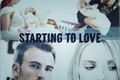 História: Starting to love