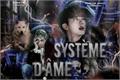 História: Système D'Âme