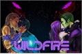 História: Wildfire