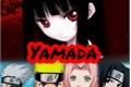 História: Yamada