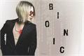 História: Bionic