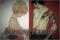 História: Burning Flames