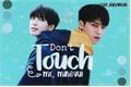 História: Don't Touch Me, Mingyu!