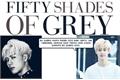 História: Fifty Shades Of Grey - Markson Version