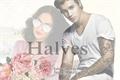 História: Halves