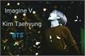 História: Imagine V (Taehyung)- BTS