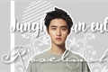 História: Junghungun-eul Rosebush