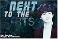 História: Next to the BTS (imagine Min Yoongi)