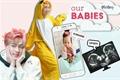 História: Our Babies (NamJin)