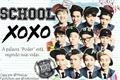 História: School XOXO