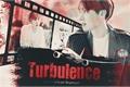 História: Turbulence