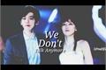 História: We dont talk anymore (Baekyeon)