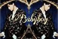 História: Babyboy - Imagine Lim Changkyun (I.M)