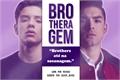 História: Brotheragem (Romance gay, Yaoi)