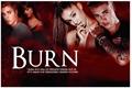 História: Burn (Jariana)