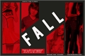 História: Fall