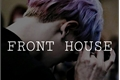 História: Front house-IMAGINE CHANYEOL