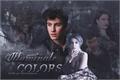 História: Illuminate Colors {Shawn Mendes, Halsey}