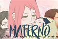 História: Materno