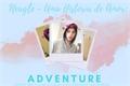 História: Neagle - Uma História de Amor: Adventure.