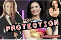 História: Protection