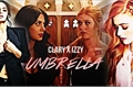 História: Umbrella – Clary X Izzy (HIATUS)