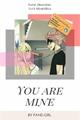 História: You Are Mine