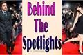 História: Behind The Spotlights
