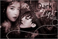 História: Dark and light (G-dragon)