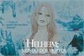 História: Helheim; mundo dos mortos.