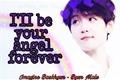 História: I'll be your angel forever - Long Imagine Baekhyun