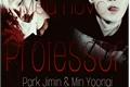 História: Meu novo Professor - Yoongi & Jimin {Hot} ⚠Not Yaoi⚠
